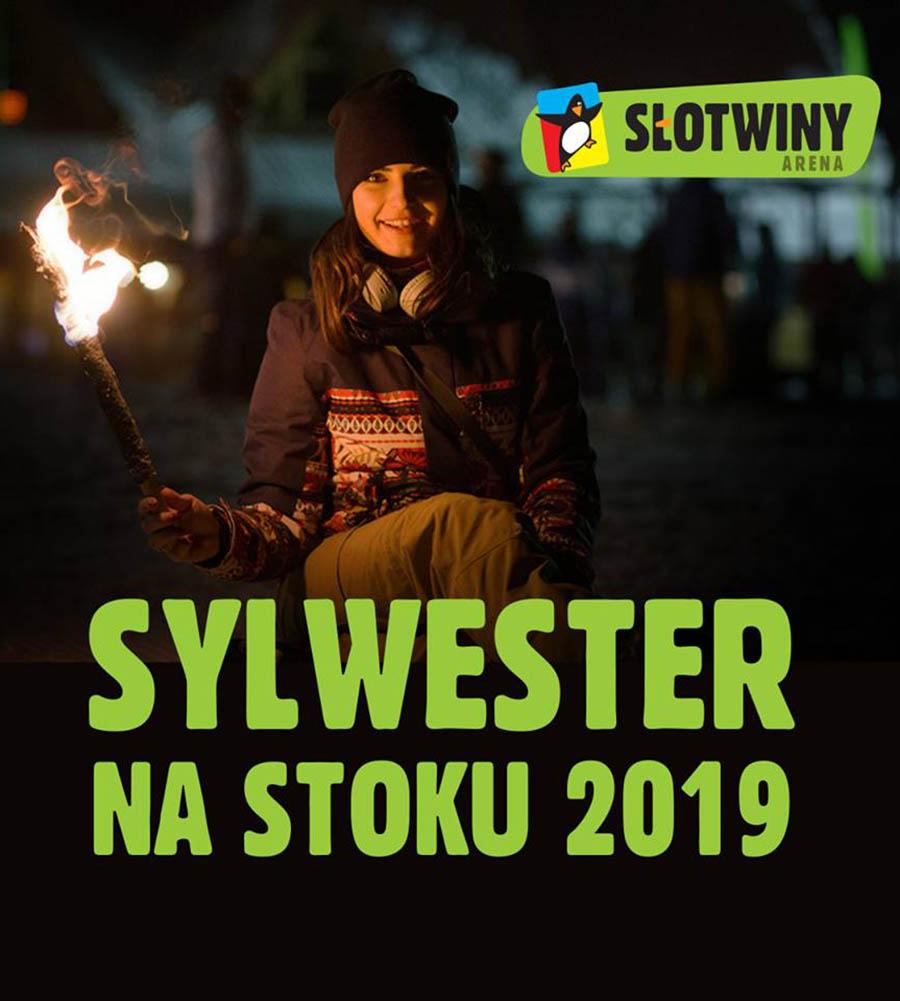 Sylwester 2018/2019 na stoku - Słotwiny Arena w Krynicy-Zdroju - plakat